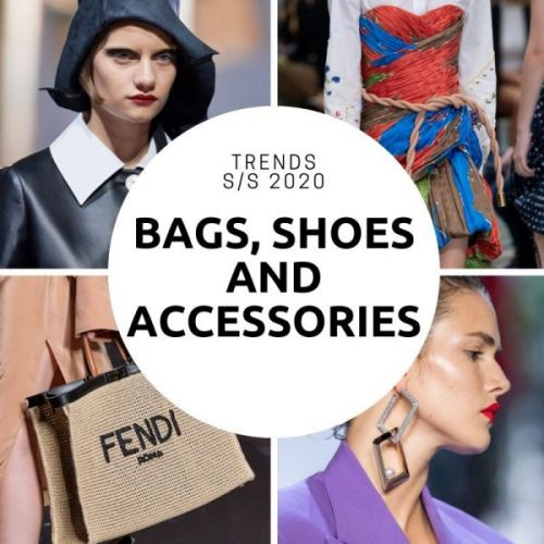 Bags, Shoes and Accessories Trends S/S 2020