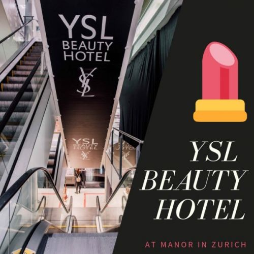 YSL Beauty Hotel at Manor in Zurich