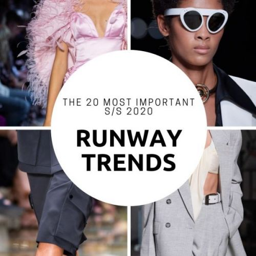 The Top 20 Runway Trends for S/S 2020
