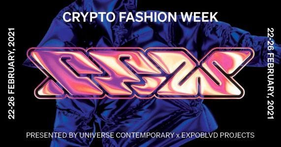 Crypto Fashion Week 2021 Welcomes the Future With Speakers & Workshops