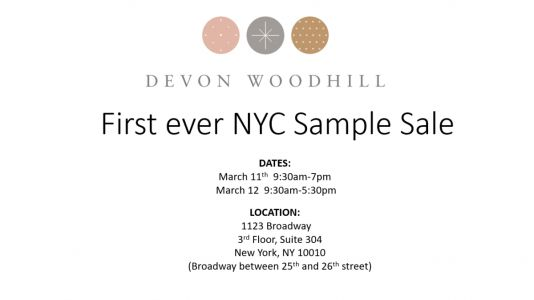 Devon Woodhill's First Ever NYC Sample Sale, 3/11 - 3/12