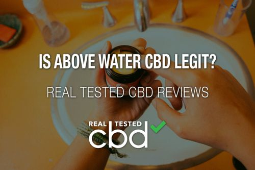 Is Above Water CBD Legit? - A Real Tested CBD Brand Spotlight