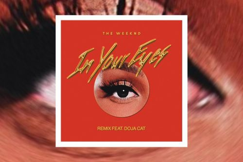 "The Weeknd Taps Doja Cat for Remix of ""In Your Eyes"""