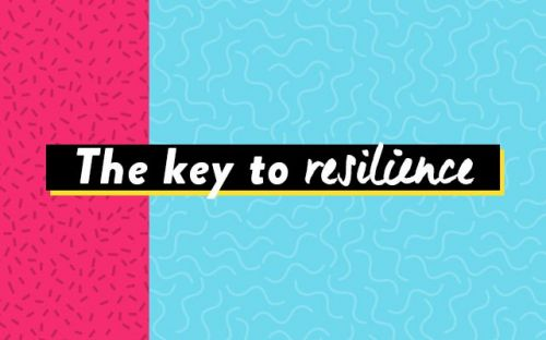 With Love From HR: The Key To Resilience