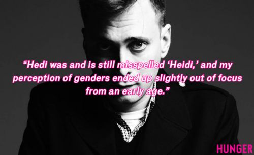 Heed the words of Hedi Slimane, his best quotes on style, masculinity and gender