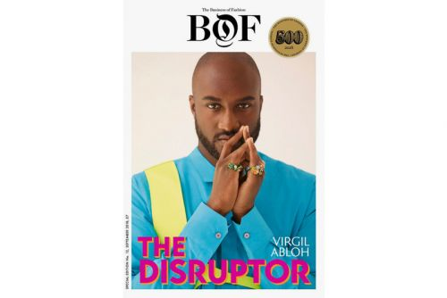 """Virgil Abloh to Cover 'Business of Fashion' """" BoF500"""" Magazine"""