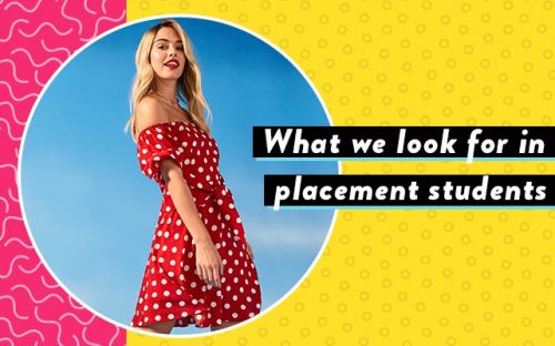 What We Look For In Placement Students