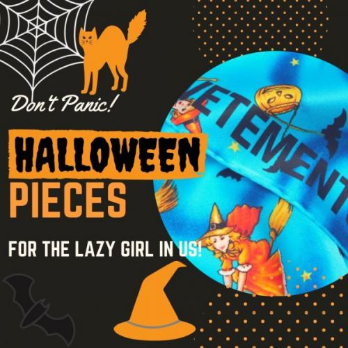 Halloween Pieces for the Lazy Girl in Us