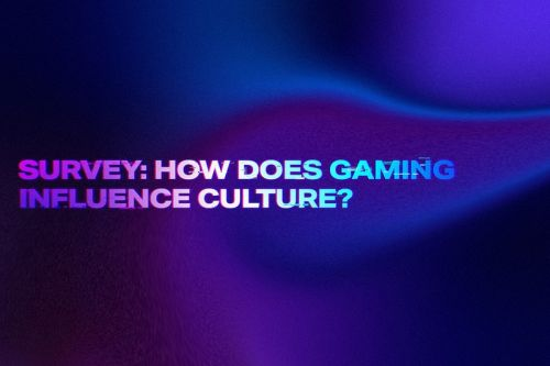 Survey: How Does Gaming Influence Culture?