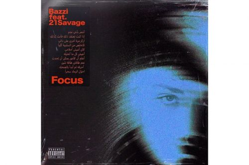 "Bazzi Tags 21 Savage in on New Single ""Focus"""