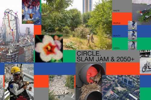 """Slam Jam and 2050+'s """"Circle"""" Think Tank Platform Wants to Know What You Have to Say"""