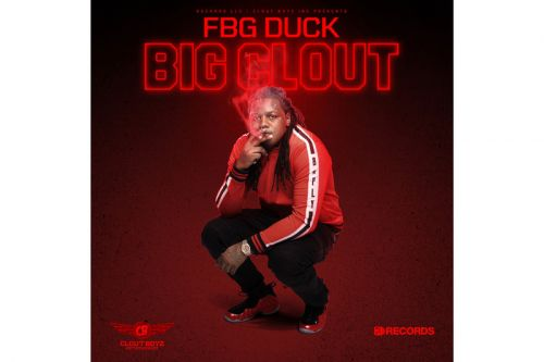 FBG Duck Releases Big Clout Assisted by FBG Associates